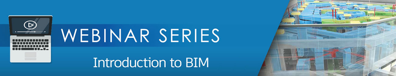 Intro to BIM Webinar Series